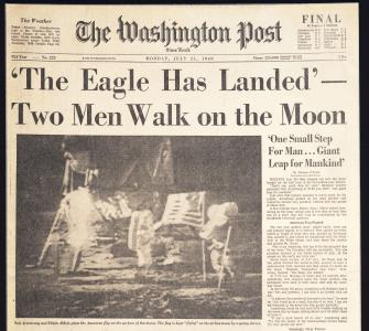 """'The Eagle Has Landed'—Two Men Walk on the Moon"" The Washington Post, July 21, 1969"