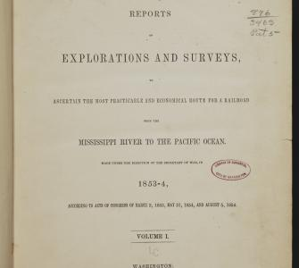 Reports of Explorations and Surveys (13 volumes), 1855–1861