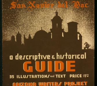 """Mission San Xavier del Bac"" (Arizona), WPA Federal Writers' Project American Guide Series, 1941"