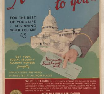 A Monthly Check to You for the Rest of Your Life…Beginning When You Are 65, U.S. Social Security Board poster, lithograph print, 1935