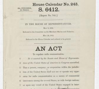 S. 6412, An Act to regulate radio communication (Radio Act of 1912), May 20, 1912