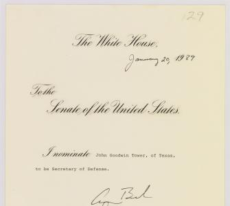 President George H. W. Bush's message nominating John Goodwin Tower as Secretary of Defense, January 20, 1989