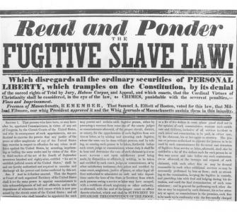 A broadside publicizes outrage at the 1850 Fugitive Slave Act