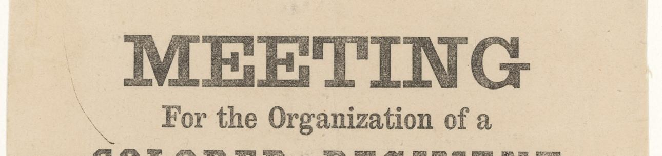 "Broadside, ""Meeting For the Organization of a Colored Regiment in the District of Columbia,"" 1863"